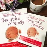Beautiful Already Bible Study