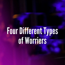 Four Different Types Worriers