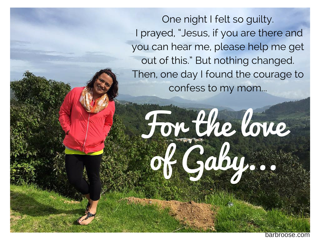 For the love of Gaby…