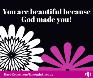 You are beautiful because God made you!-2
