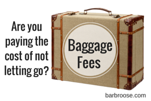 Baggage fees - cost of not letting go