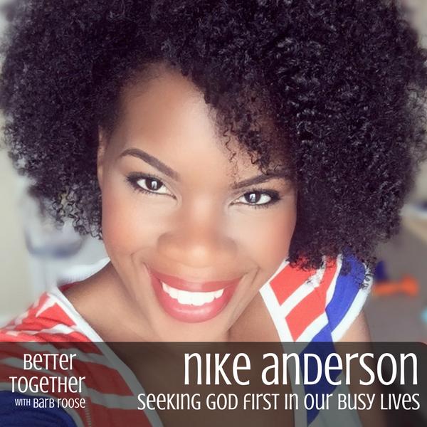 How Do I Seek God First – Nike Anderson