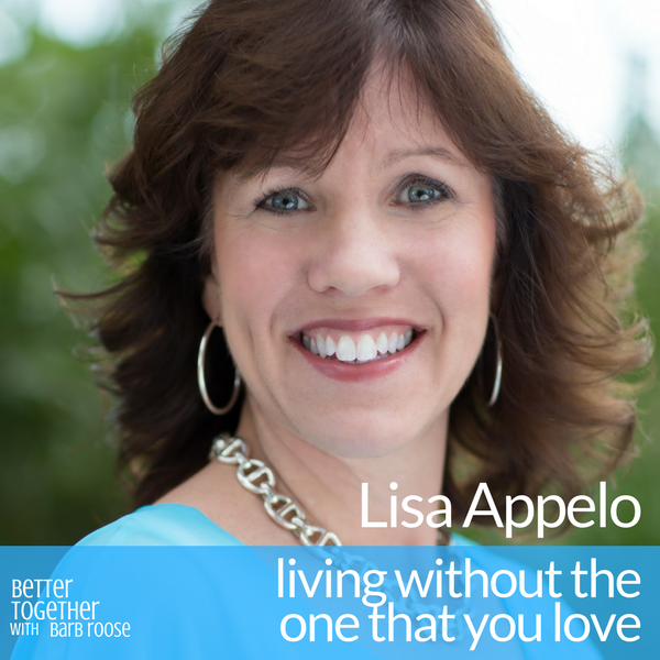 Living Without the One that You Love – Lisa Applelo
