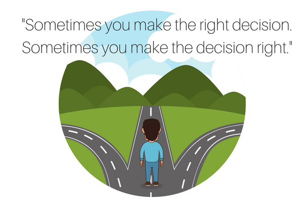 Afraid of making a wrong decision?