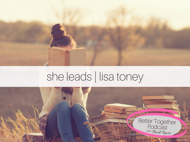 Wisdom from Women Who Lead | Interview with Lisa Toney