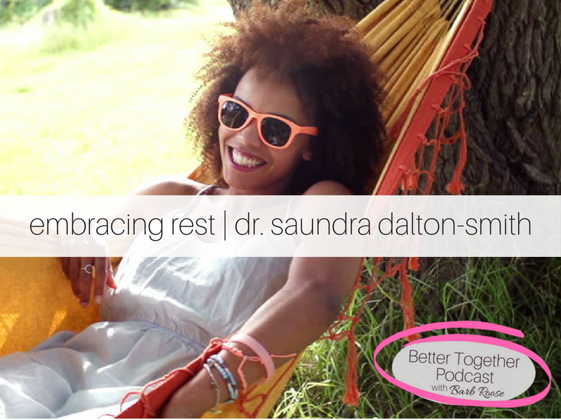 Learning how to REALLY rest – Interview with Dr. Saundra Dalton-Smith