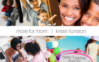 More for Mom | Interview with Kristin Funston