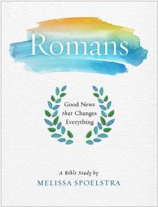 Romans Study – Melissa Spoelstra