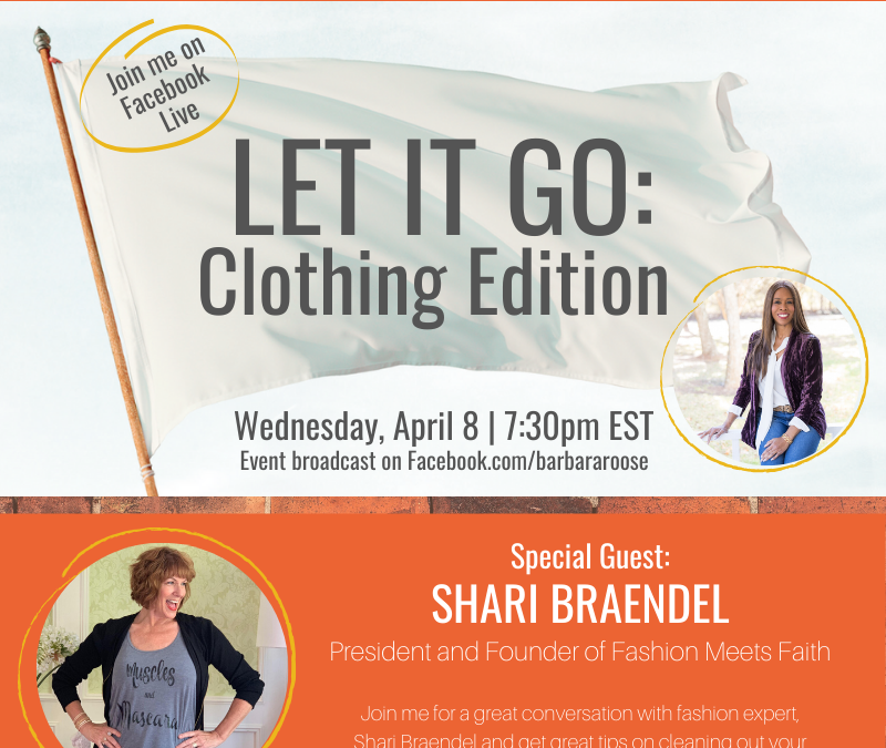 LET IT GO: Clothing Edition with Shari Braendel