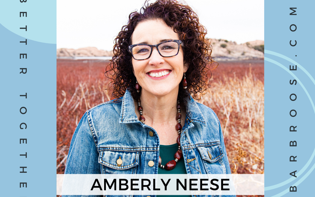 Finding Your Tribe and Learning to Thrive with Amberly Neese