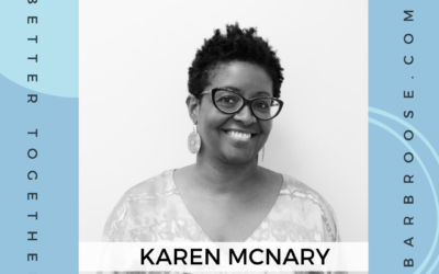 Making Work Safe and Anti-Racist for Everyone with Karen McNary