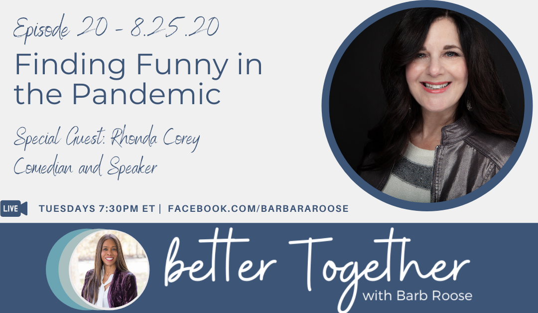 Finding Funny in the Pandemic with Rhonda Corey