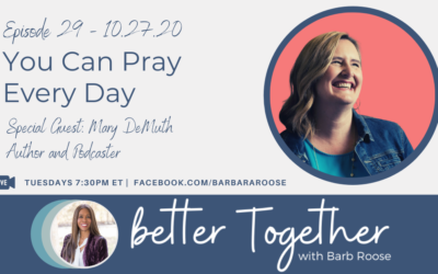 You Can Pray Every Day with Mary DeMuth