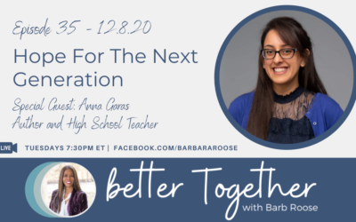 Hope For The Next Generation with Anna Garas