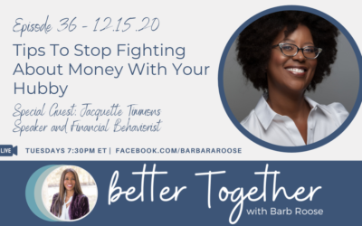Tips To Stop Fighting About Money With Your Hubby with Jacquette Timmons