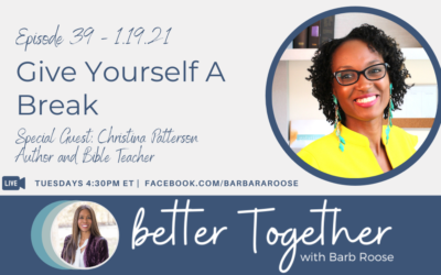 Give Yourself A Break with Christina Patterson
