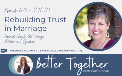 Rebuilding Trust in Marriage with Jill Savage