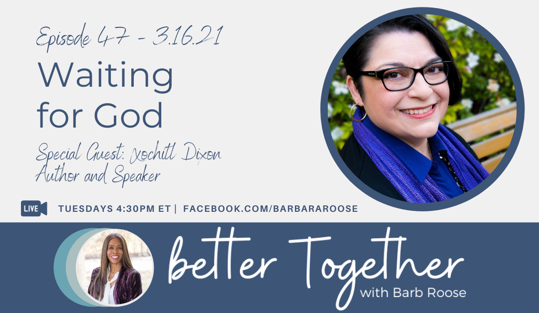 Waiting for God with Xochitl Dixon