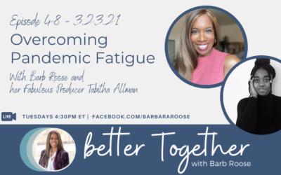 Overcoming Pandemic Fatigue with Tabitha Allman